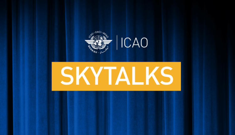 SKYTALKS: Live stream presentations from ICAO's 13th Air Navigation Conference
